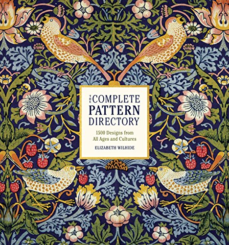 The Complete Pattern Directory: 1500 Designs from All Ages and Cultures (English Edition)