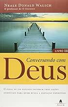 Conversando Com Deus - Livro Iii (Em Portugues do Brasil)