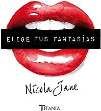Elige tus fantasías (Titania sombras) (Spanish Edition)