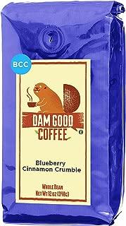 Dam Good Coffee – NEW FLAVOR Blueberry Cinnamon Crumble - Whole Bean - 12 Oz - Blueberry Pie Flavor - No Sugar Added