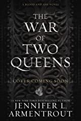 The War of Two Queens (Blood And Ash Series Book 4) (English Edition) Format Kindle
