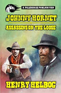 Johnny Hornet - Assassins On The Loose: A Classic Western
