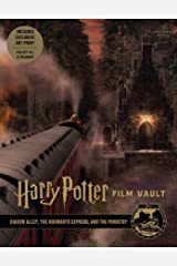 Harry Potter: Film Vault: Volume 2: Diagon Alley, the Hogwarts Express, and the Ministry (Harry Potter Film Vault) Kindle Edition