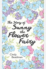 The Story of Sunny the Flower Fairy Hardcover