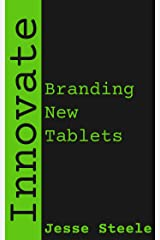 Innovate: Branding New Tablets Kindle Edition