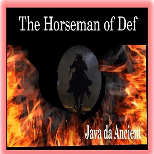 The Horseman of Def [Explicit]