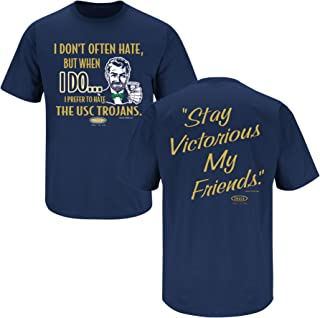 Smack Apparel Notre Dame Football Fans. Stay Victorious. I Don't Often Hate (Anti-USC) Navy T-Shirt (Sm-5X)