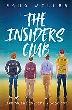 The Insiders Club (Life on the Innside)