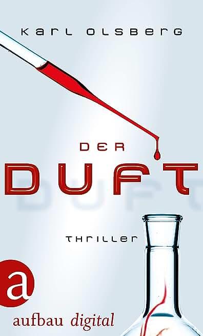 Der Duft: Thriller (German Edition)