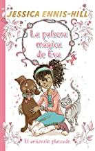 La pulsera mágica de Eva, 1. El unicornio plateado (Castellano - A PARTIR DE 8 AÑOS - PERSONAJES - La pulsera mágica de Eva)