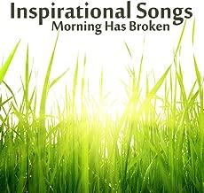 Inspirational Instrumental Songs: Morning Has Broken