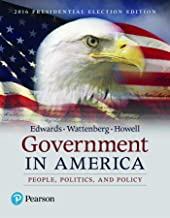 Government in America: People, Politics, and Policy, 2016 Presidential Election Edition