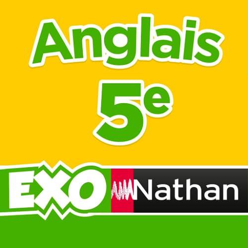 ExoNathan Anglais 5e : des exercices de révision et d'entraînement pour les élèves du collège