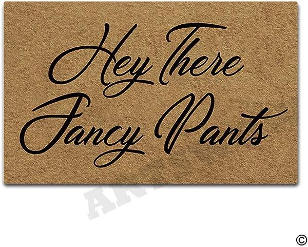 Artswow Doormat Hey There Fancy Pants Indoor Outdoor Entrance Floor Mat With Non Slip Rubber Backing Door Mat 23 6 By 15 7 Inch