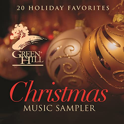 Green Hill Christmas Music Sampler by Various artists on