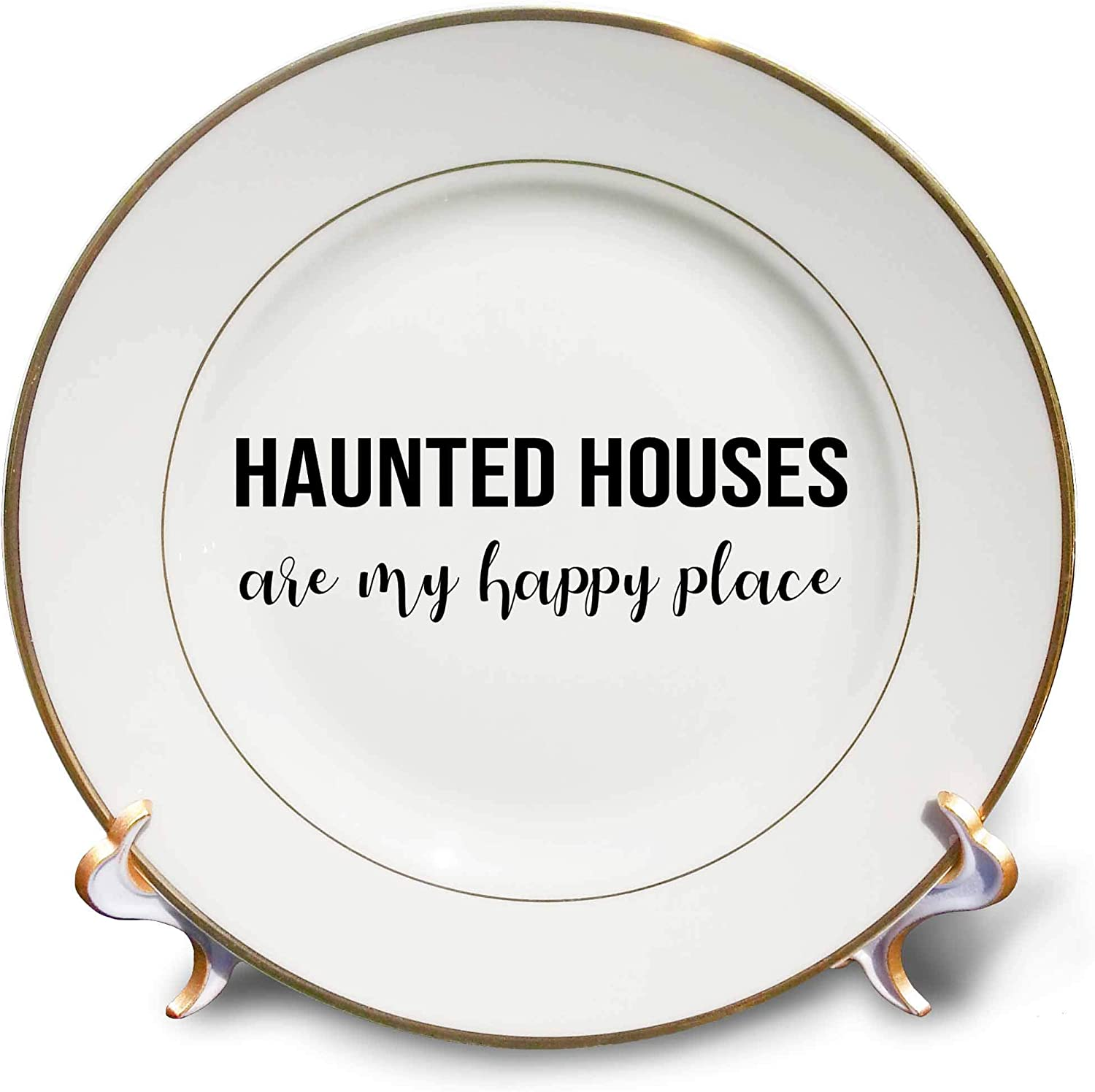3dRose Haunted Houses are My Max 60% OFF Happy Place. on W Jacksonville Mall Black Lettering a