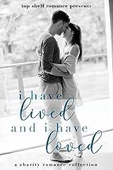 I Have Lived and I Have Loved Paperback