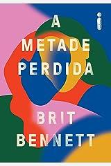 A Metade Perdida (Portuguese Edition) Kindle Edition