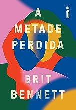 A Metade Perdida (Portuguese Edition)