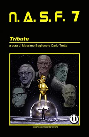 NASF 7: Tribute (NASF - Nuovi Autori Science Fiction)
