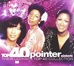 Top 40 - the Pointer Sisters