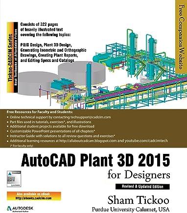 Amazon com: AutoCAD Plant 3D 2015 for Designers eBook: Prof