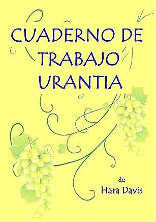 Cuaderno de Trabajo Urantia: Ética urantiana aplicada (Spanish Edition)