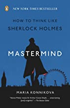 mastermind: How To Think مثل Sherlock Holmes