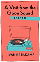A Visit from the Goon Squad Reread (Rereadings)