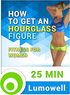 Best exercises to get an hourglass figure Reviews