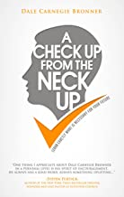 A Check Up From The Neck Up: Learn Exactly What Is Necessary for Your Future