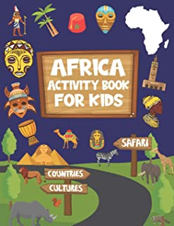 Africa Activity Book For Kids: Activity Book For Safari And Africa Lovers, Coloring Book, Dot to dot, Mazes, Crossword, Sh...