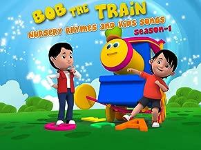Bob the Train: Nursery Rhymes and Kids Songs