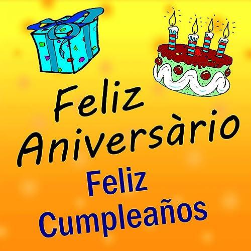 Feliz Cumpleaños (International Birthday Song) de Feliz ...
