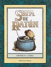 Sopa de ratón (Primeras lecturas) (Spanish Edition)