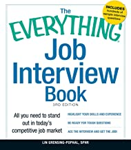 The Everything Job Interview Book: All you need to stand out in today's competitive job market (Everything®)