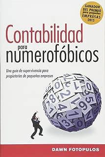 Contabilidad para numerofóbicos: Una guía de supervivencia para propietarios de pequeñas empresas (Spanish Edition)