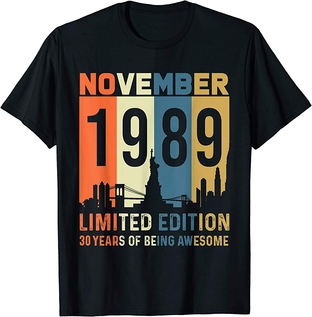 Born November 1989 Limited Edition 30th Birthday T-shirt
