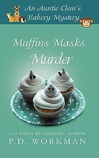 Muffins Masks Murder (Auntie Clem's Bakery Book 10)