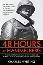 48 Hours to Hammelburg: Patton's Secret Mission (Patton's Secret Ghost)
