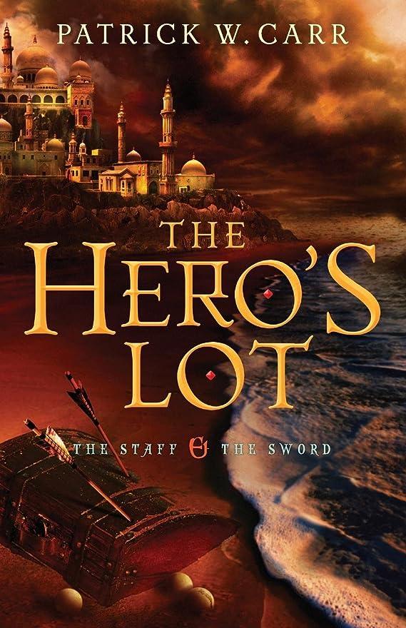 リズミカルな電報咳The Hero's Lot (The Staff and the Sword)