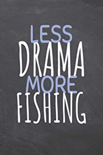 Less Drama More Fishing: Fishing Notebook, Planner or Journal   Size 6 x 9   110 Dot Grid Pages   Office Equipment, Supplies  Funny Fishing Gift Idea for Christmas or Birthday