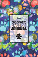 2020 Dog Sports Planner & Journal: A Dog Show Exhibitor's Complete Planning Workbook-Blue Watercolor