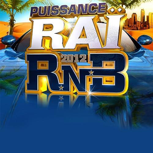 RNB RAI TÉLÉCHARGER 2012 PUISSANCE