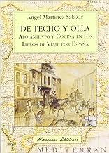 De Techo y Olla. Alojamiento y cocina en los libros de viaje por España