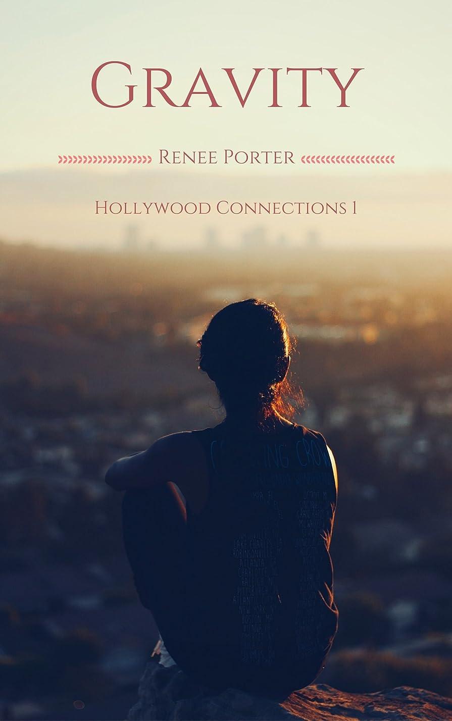 失望させる修士号海峡Gravity (Hollywood Connections Book 1) (English Edition)