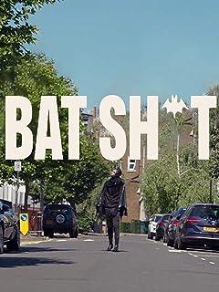 Bat Sh*t