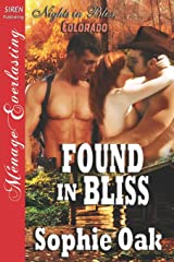 Found in Bliss [Nights in Bliss, Colorado 5] (Siren Publishing Menage Everlasting) Paperback