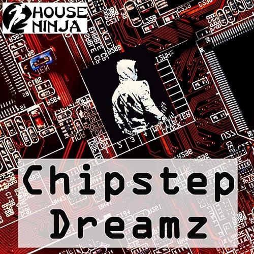 Chipstep Dreamz by House Ninja on Amazon Music - Amazon.com