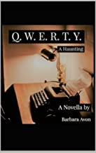 Q.W.E.R.T.Y.: A Haunting